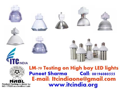 LM-79 Testing on High bay LED lights