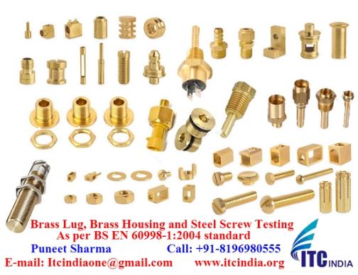 Brass Lug, Brass Housing and Steel Screw Testing As per BS EN 60998-1:2004 standard