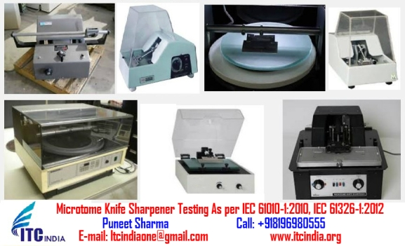 Microtome Knife Sharpener Testing As per IEC 61010-12010, IEC 61326-12012