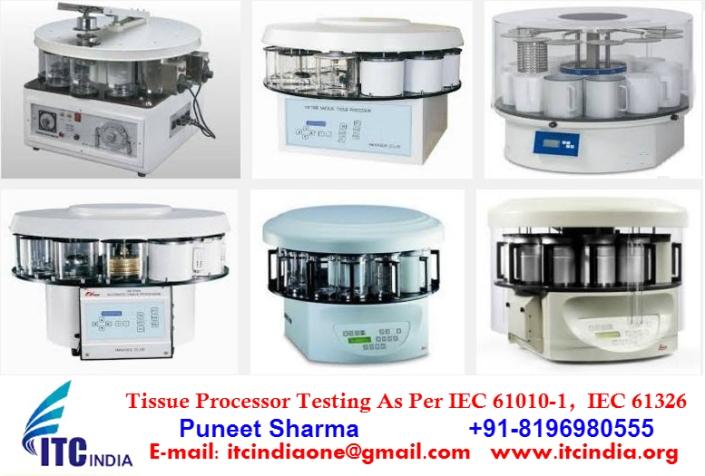Tissue Processor Testing As Per IEC 61010-1, IEC 61326