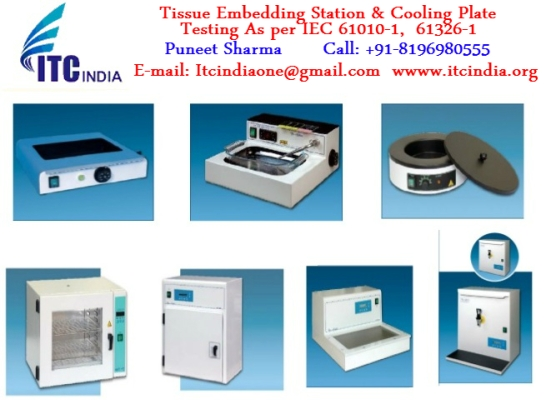 Tissue Embedding Station & Cooling Plate Testing As per IEC 61010-1:2010, IEC 61326-1:2012