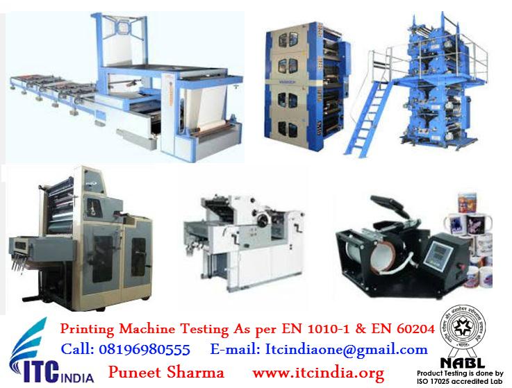 Printing Machine Testing As per EN 1010-1  EN 60204