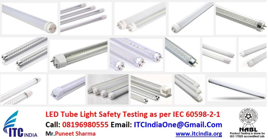 LED Tube Light Safety Testing as per IEC 60598-2-1 | LM-79 testing | IP Testing India