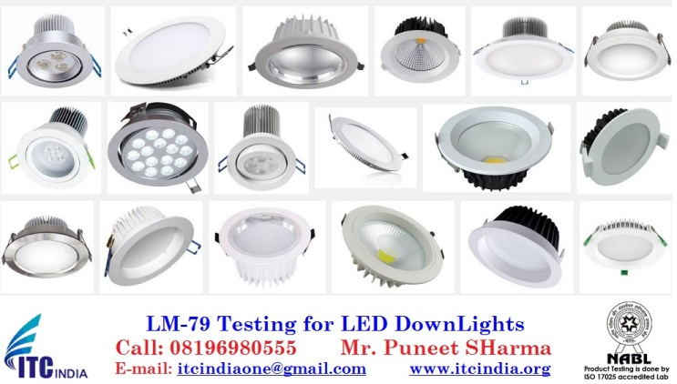 LM-79 Testing for LED DownLight | LED Down Light Testing | LM 79 testing labs in india