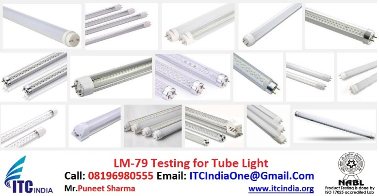 LM-79 testing for Tube Light | lm 79 Testing labs in India