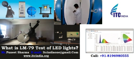 What is the LM-79 Testing of LED Lights?