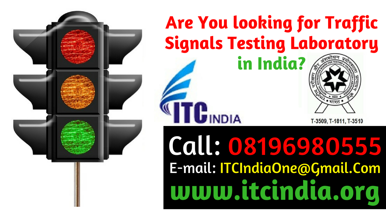 Traffic Signals Testing Laboratory in India