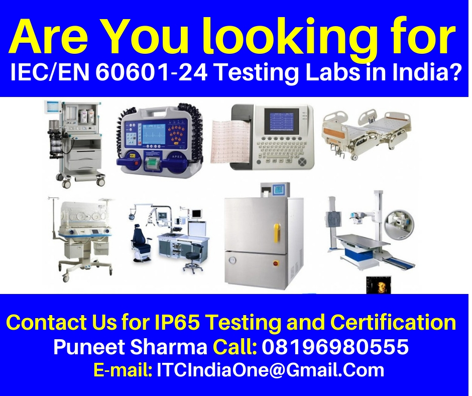 Are You looking for IEC/EN 60601-24 Testing Labs in India?