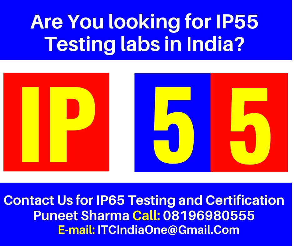 Are You looking for IP55 Testing labs in India?