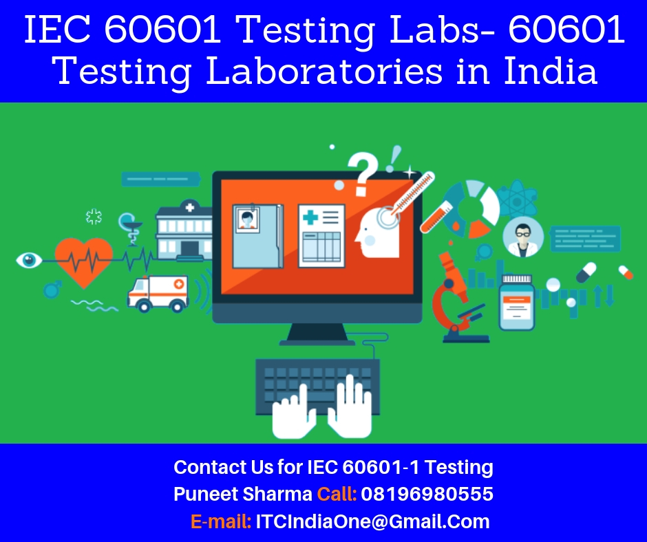 EN/IEC 60601 Testing Labs- 60601 Testing Laboratories in India