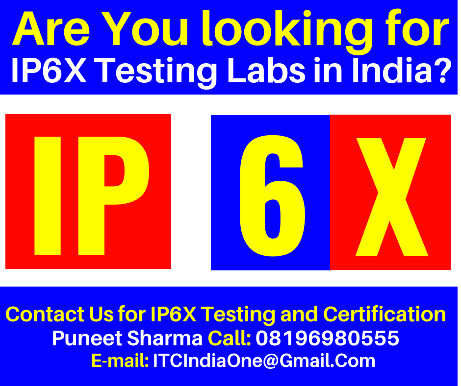 Are You looking for IP6X Testing labs in India?