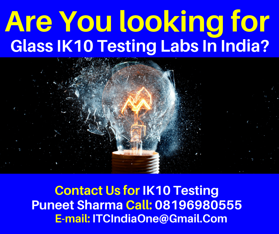 Glass IK10 Testing Labs In India