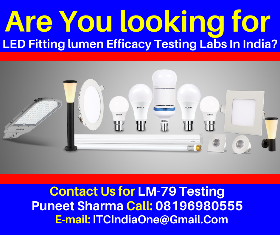 LED Fitting lumen Efficacy Testing Labs In India