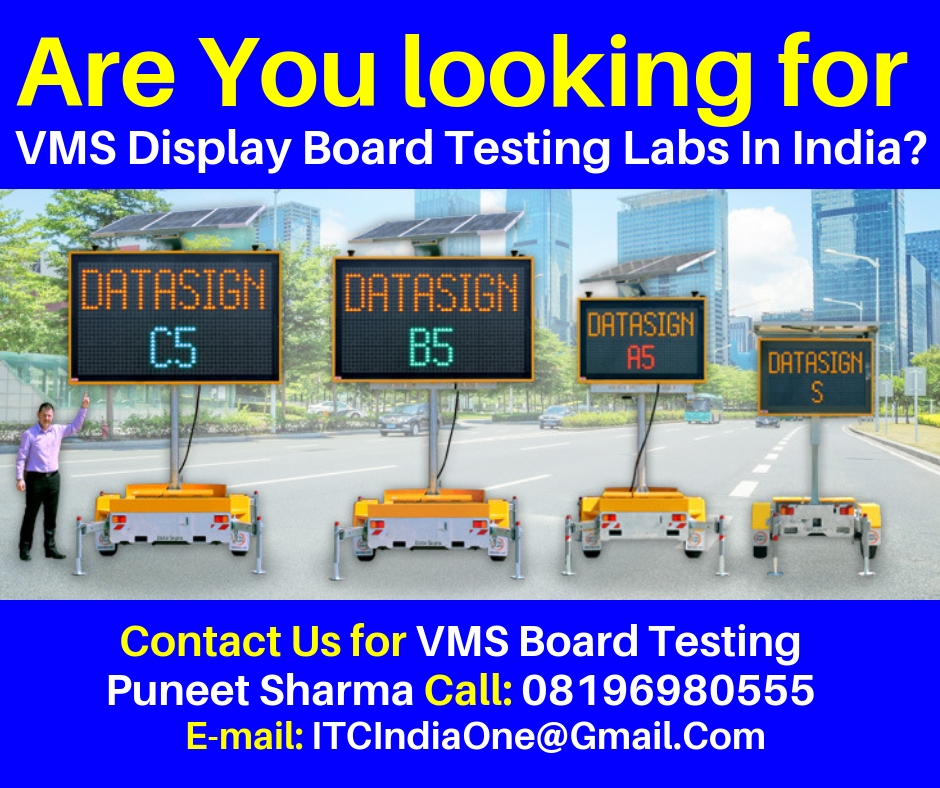 Are You Looking for VMS Display Board Testing Labs In India?