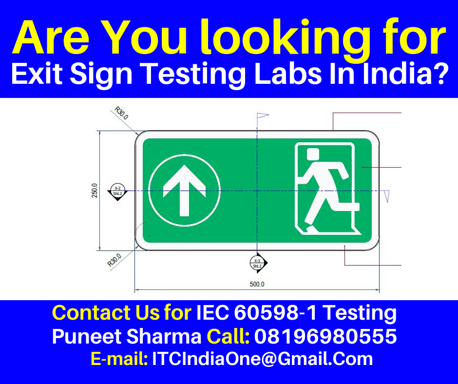 Are You Looking for Exit Sign Testing Labs In India?